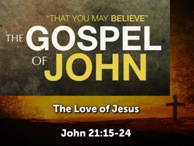 """THE LOVE OF JESUS"""