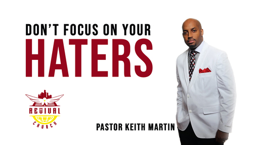 Don't Focus On Your HATERS!