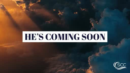 He's Coming Soon / Craig Kruse / 6.28.20
