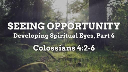 Developing Spiritual Eyes 4