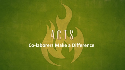 Co-laborers Make a Difference