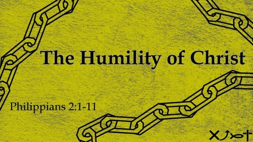 The Humility of Christ