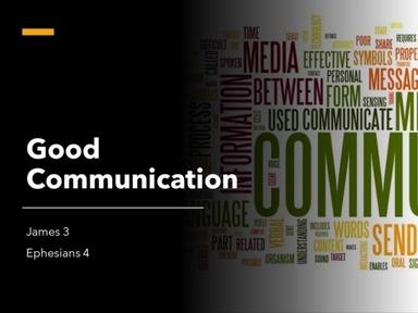 Sunday AM, June 28, 2020 - Good Communication