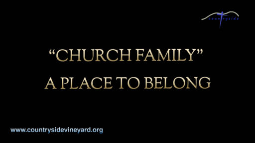 Church Family - A Place To Belong