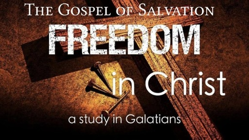 FREEDOM: The Gospel of Salvation