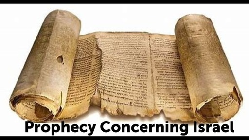 Prophecy Concerning Israel