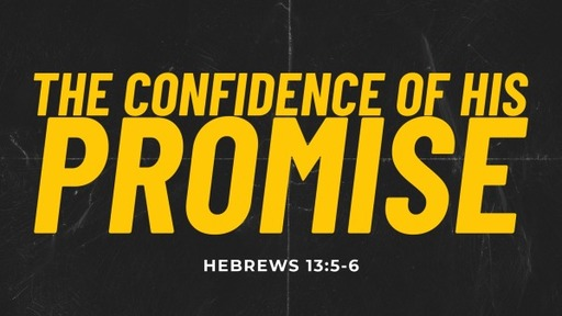 THE CONFIDENCE OF HIS PROMISE, JUNE 28, 2020