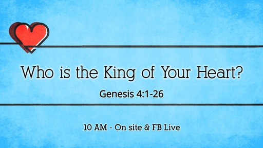 Who is the King of Your Heart?