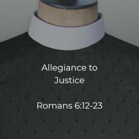 Allegiance to Justice
