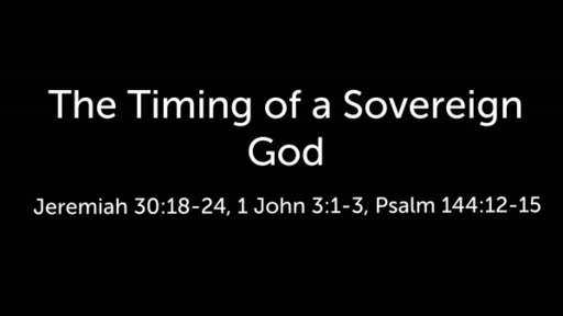 The Timing of a Sovereign God