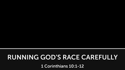 Running God's Race Carefully