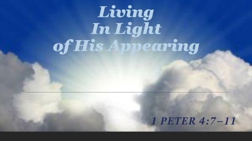 Living in light of His appearing