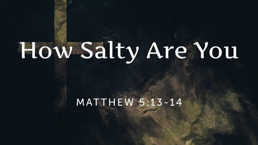 How Salty Are You