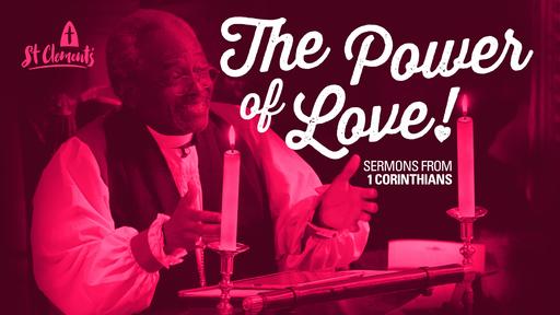 1 Corinthians 9 - The Power of Love