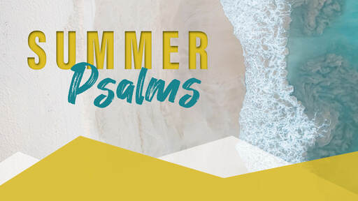 Summer Psalms | The Blessed Life: Psalm 1