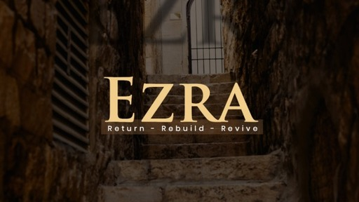 Ezra Pt 4: The Return of the Right People