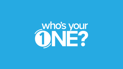 Who's Your One?