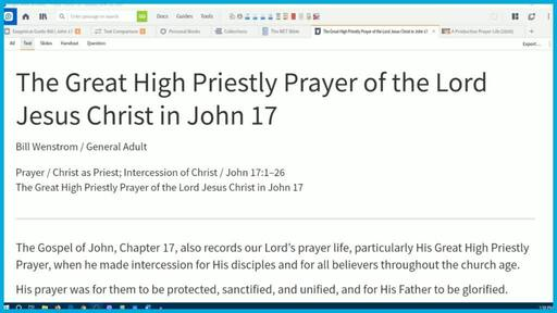 The Great High Priestly Prayer of the Lord Jesus Christ in John 17