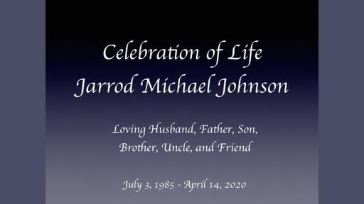 Celebration of Life: Jarrod Michael Johnson