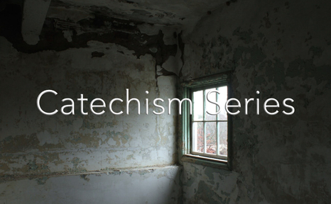 Catechism Series