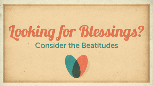Looking for Blessings?