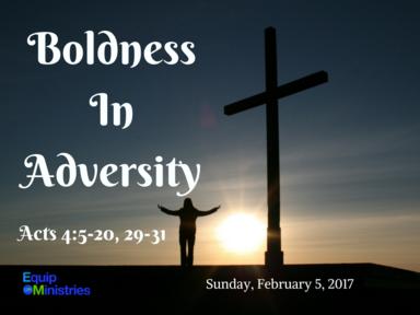 Boldness In Adversity