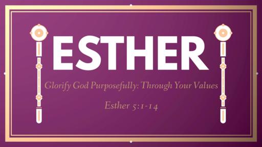 Glorify God Purposefully: Through Your Values