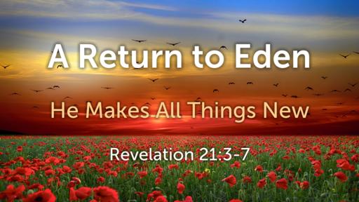 Return to Eden part 1