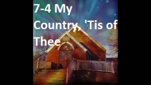7-4 My Country, 'Tis Of Thee (Duet)