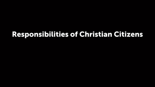 Responsibilities of Christian Citizens