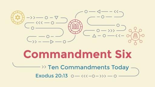 Commandment Six