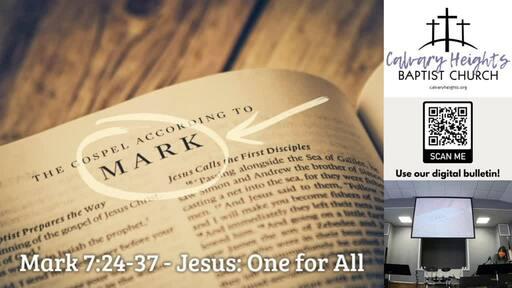 Sunday Sermon - Jesus: One for All