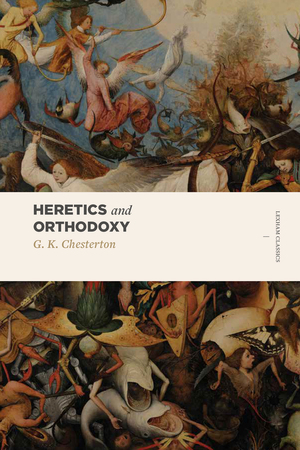 Heretics & Orthodoxy