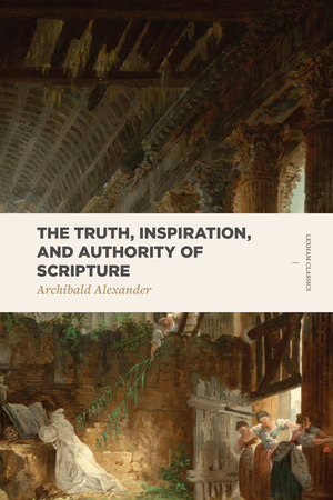 The Truth, Inspiration, and Authority of Scripture