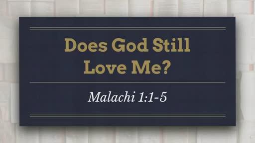 Does God Still Love Me?