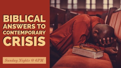 July 5, 2020 Biblical Answers to Contemporary Crises Education
