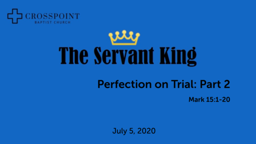27 Perfection on Trial Part 2 (07-05-20)