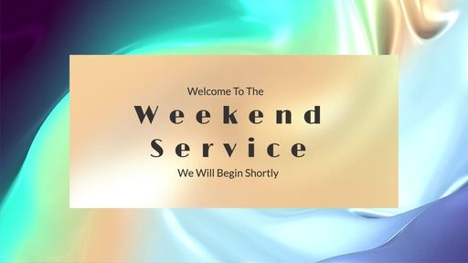 Weekend Service May 24