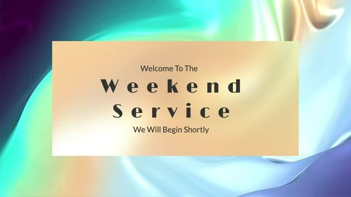 Weekend Service May 10