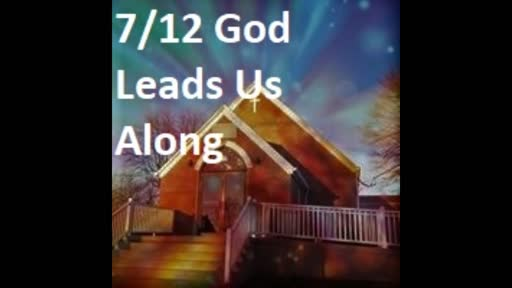 7-12 God Leads Us Along (Duet)