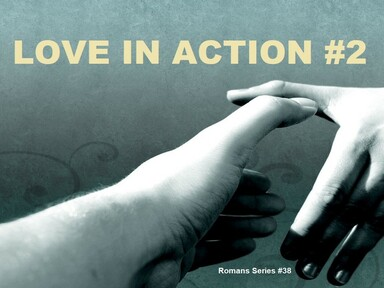2020-07-12 LOVE IN ACTION (Pt 2) - #38