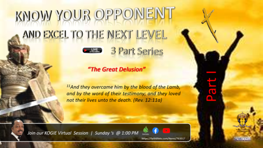 "KNOW YOUR OPPONENT - 3 Part Series, ""The Great Delusion"" (Part I) by Mercury Thomas-Ha, PhD  