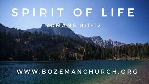 The Spirit of Life - Romans 8:1-12