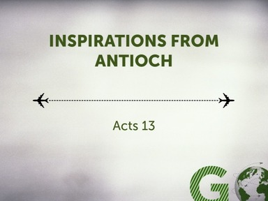 Acts 13 Inspirations from Antioch