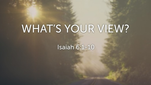 What's Your View