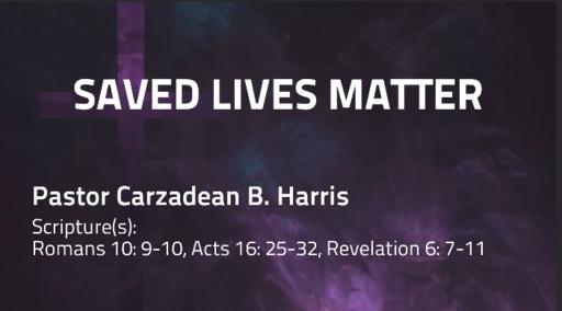 Saved Lives Matter