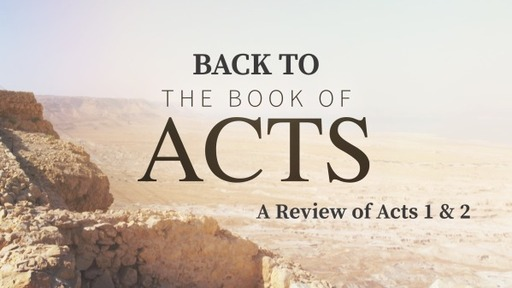 Back to the Book of Acts
