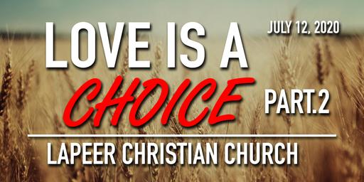 Love is a choice Pt. 2