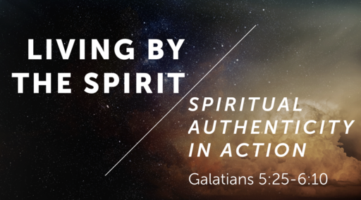 Living By the Spirit: Spiritual Authenticity in Action