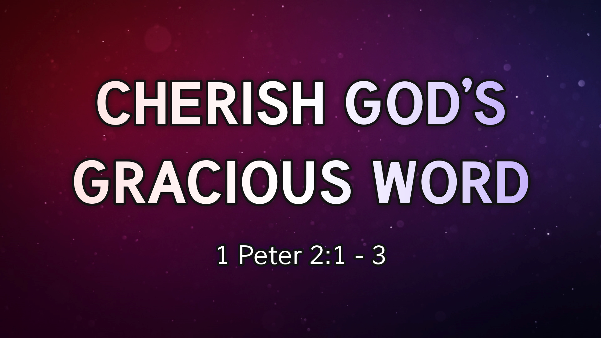 Cherish God's Gracious Word - Faithlife Sermons